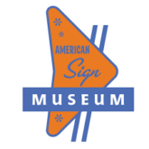 American Sign Museum Sign